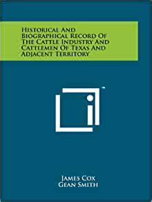 Historical And Biographical Record Of The Cattle Industry